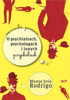 o-psychiatrach-psychologach-i-innych-psychozach